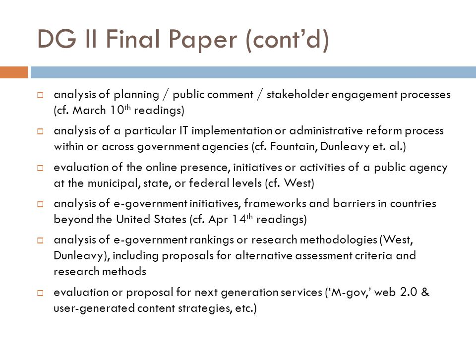 DG II Final Paper (cont'd)  analysis of planning / public comment / stakeholder engagement processes (cf.