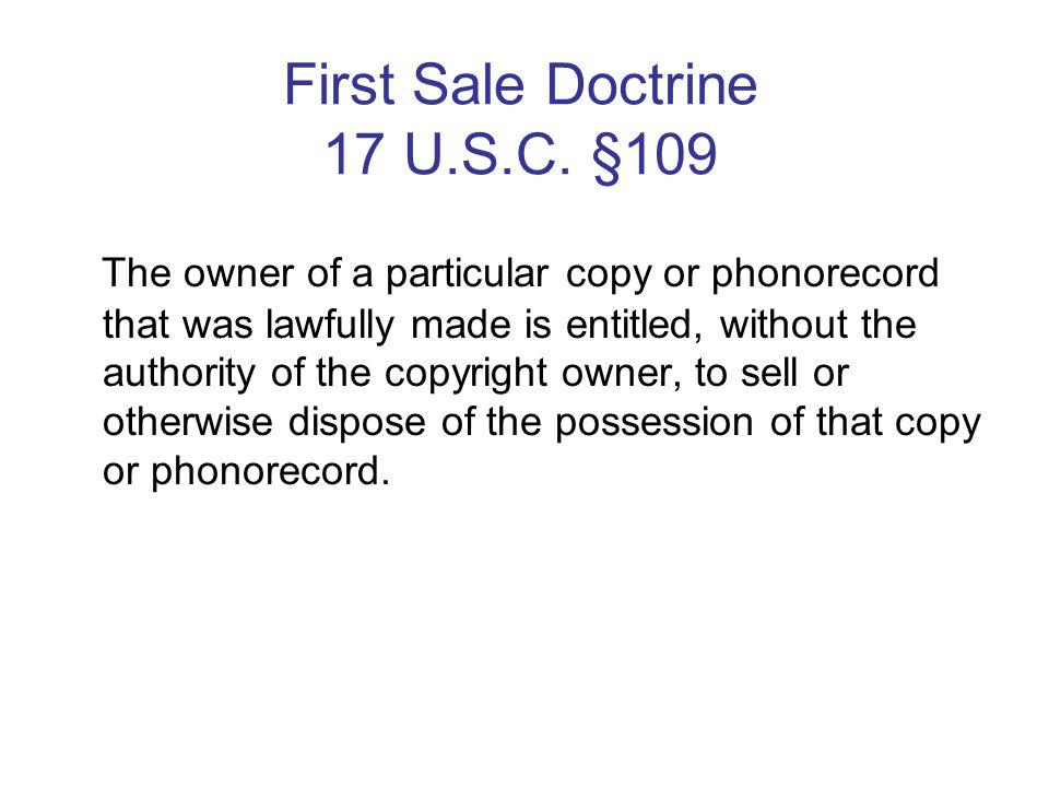 First Sale Doctrine 17 U.S.C.