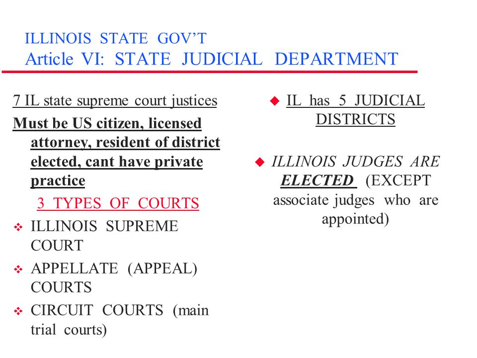 ILLINOIS STATE GOV'T: Articles VII-VIII u Article VII: Local gov't –counties, cities, villages, townships, special districts –Limited Powers of Local gov't: pass ordinances to protect people, license business & occupations, tax & borrow money State's powers are greater than local governments u Article VIII: Finance –Gov't money must be used for public purposes –Governor prepares budget –Legislature (General Assembly) decides how money will actually be spent