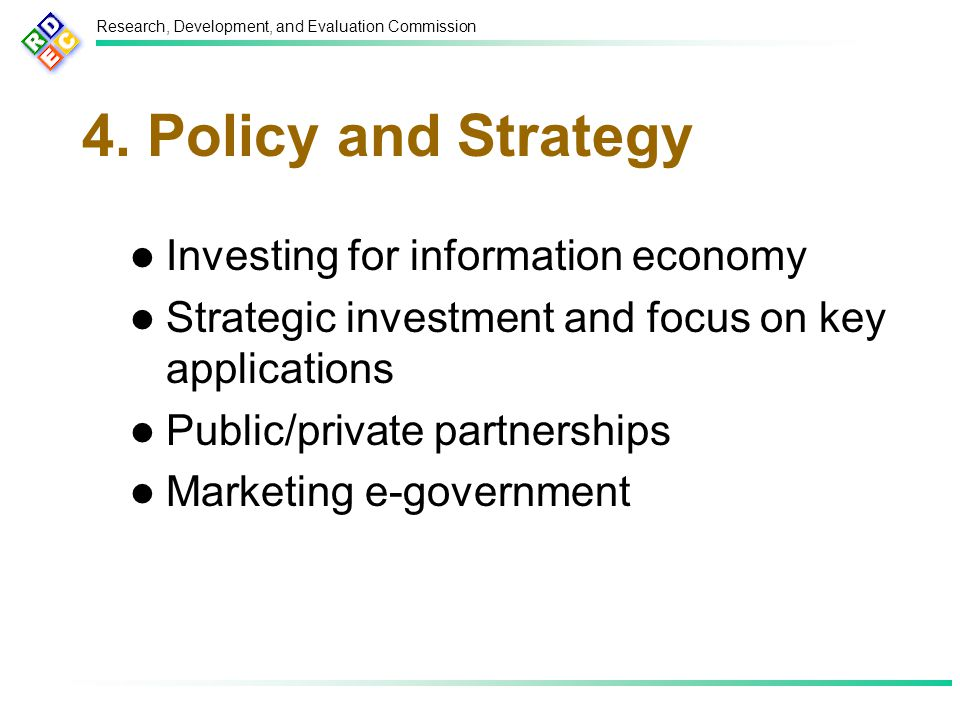 Research, Development, and Evaluation Commission 4.