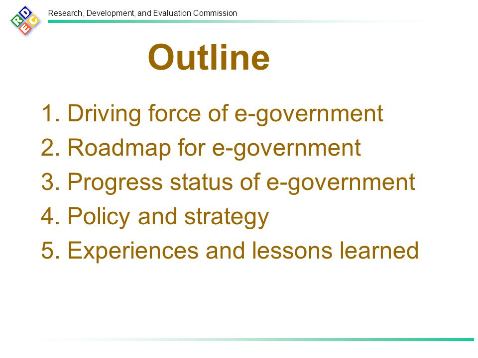 Research, Development, and Evaluation Commission Outline 1.
