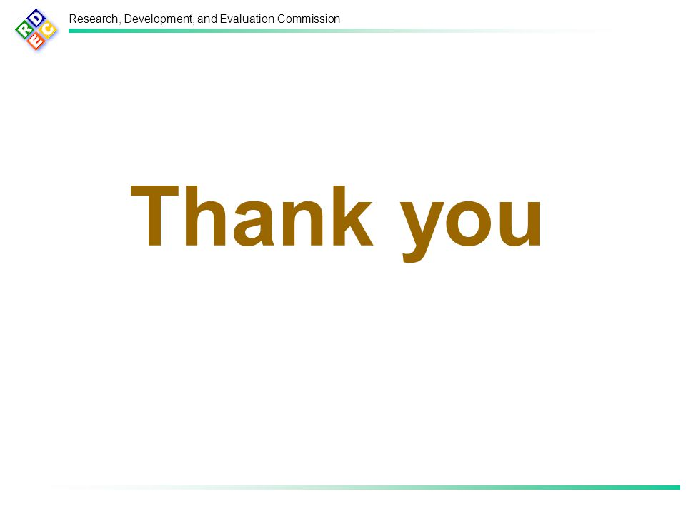 Research, Development, and Evaluation Commission Thank you