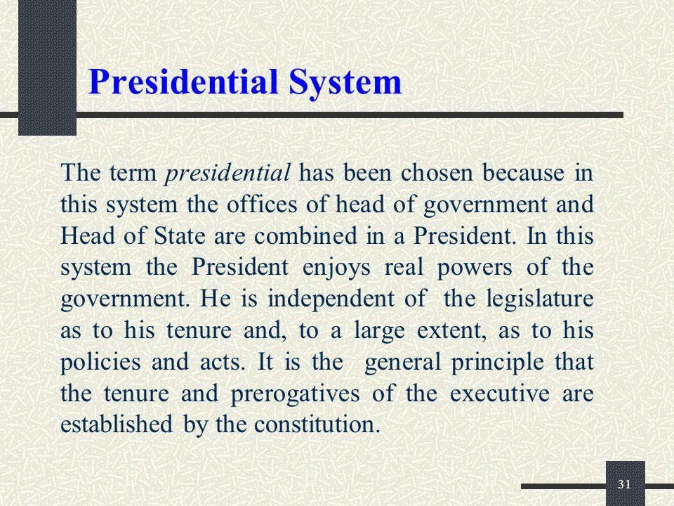 30 Presidential System
