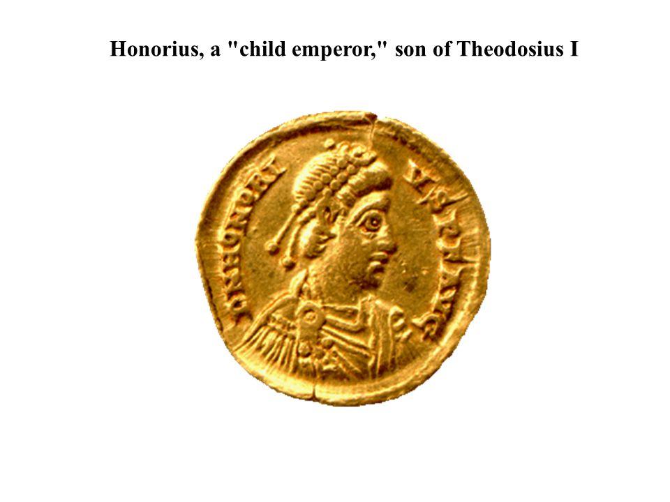 Honorius, a child emperor, son of Theodosius I