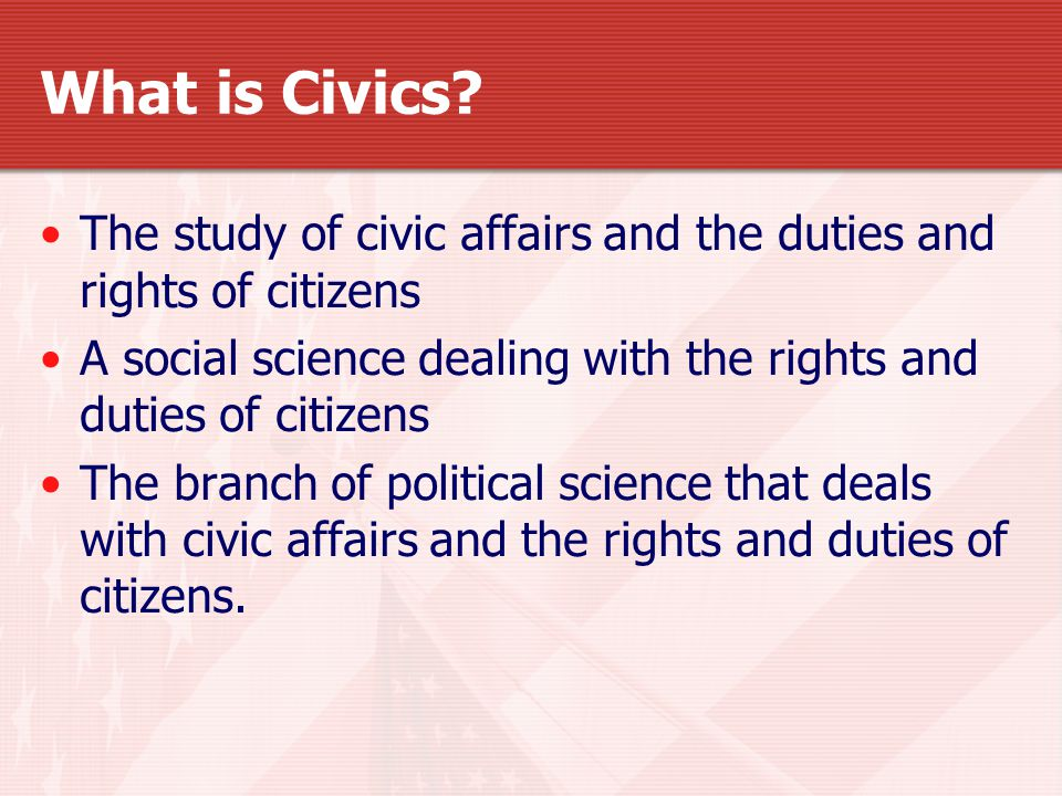 Why Do We Need to Study Civics There is an old saying that the course of civilization is a race between catastrophe and education.