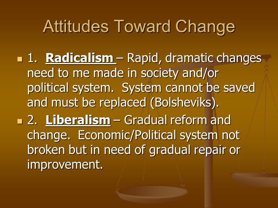 Attitudes Toward Change 1.