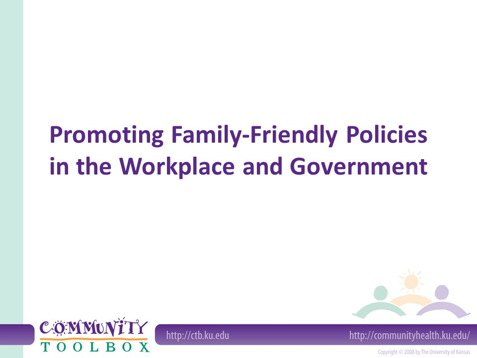 What are family-friendly policies.