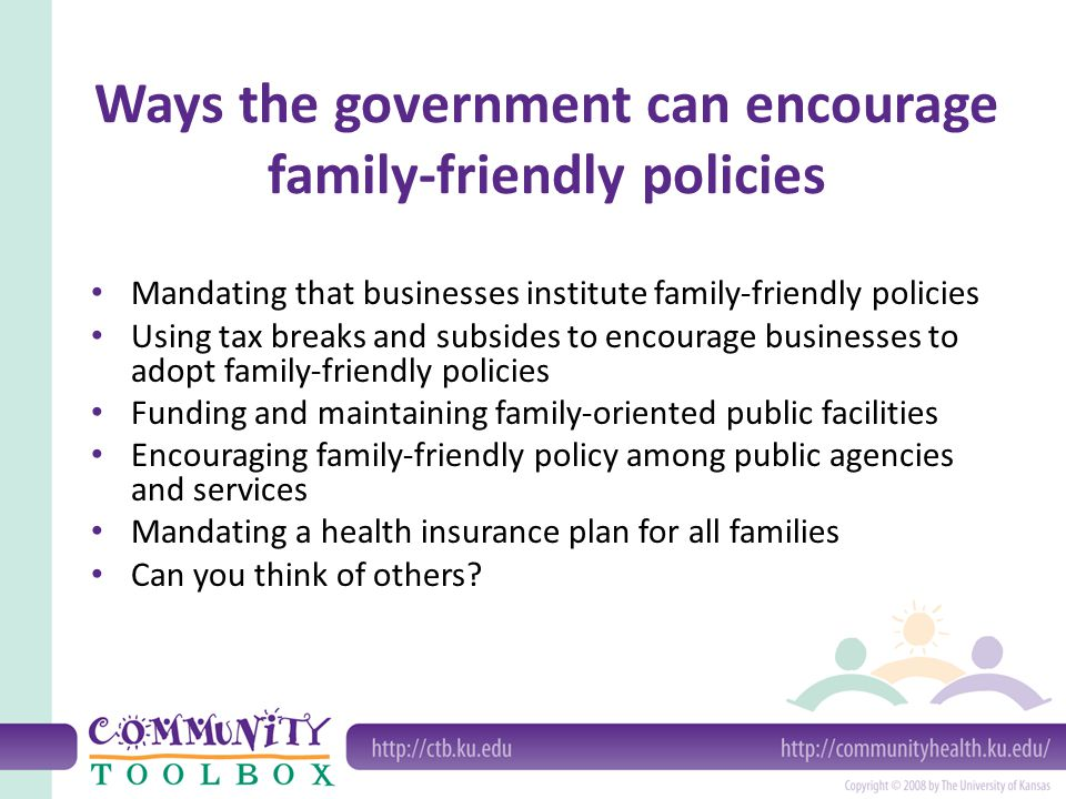 Why promote family-friendly policies.