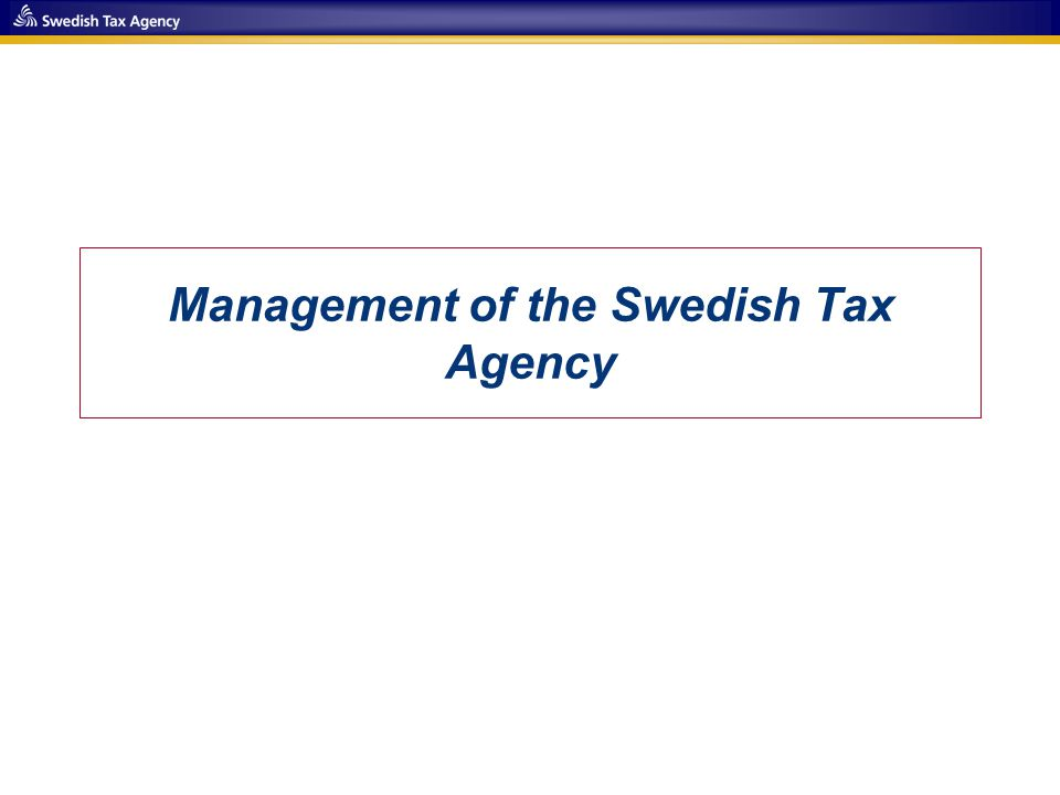 Management of the Swedish Tax Agency