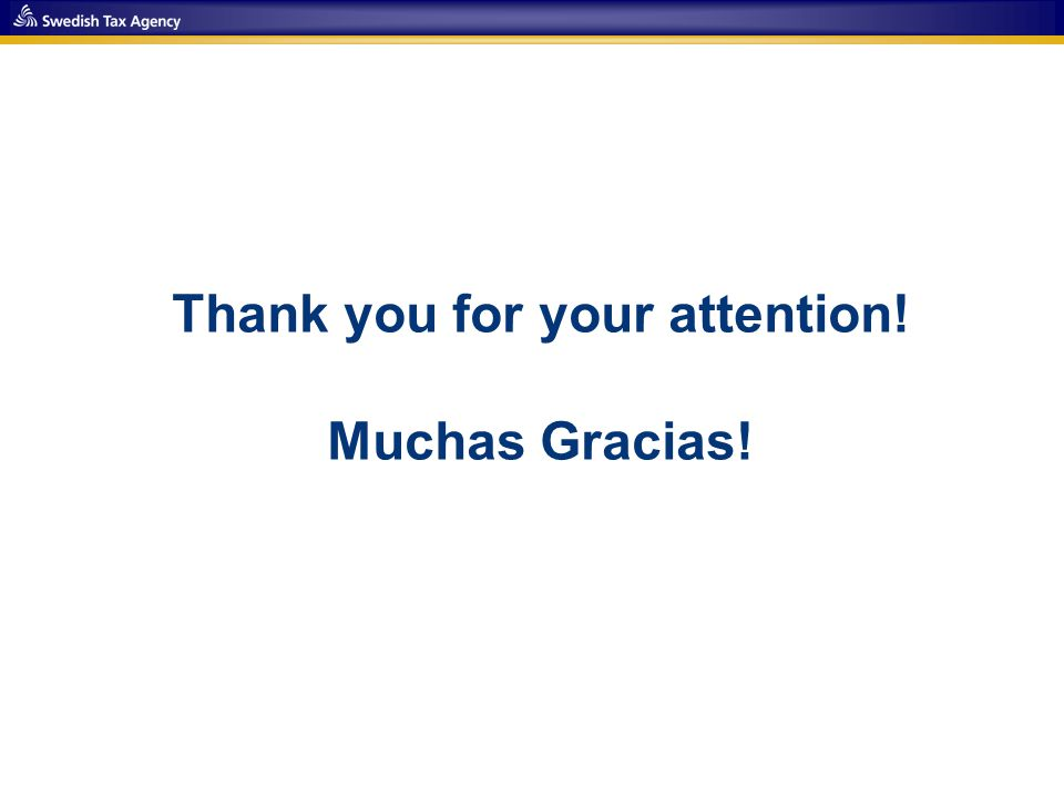 Thank you for your attention! Muchas Gracias!
