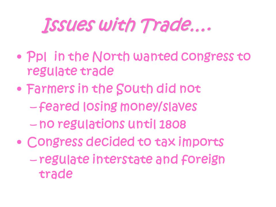 Issues with Trade….