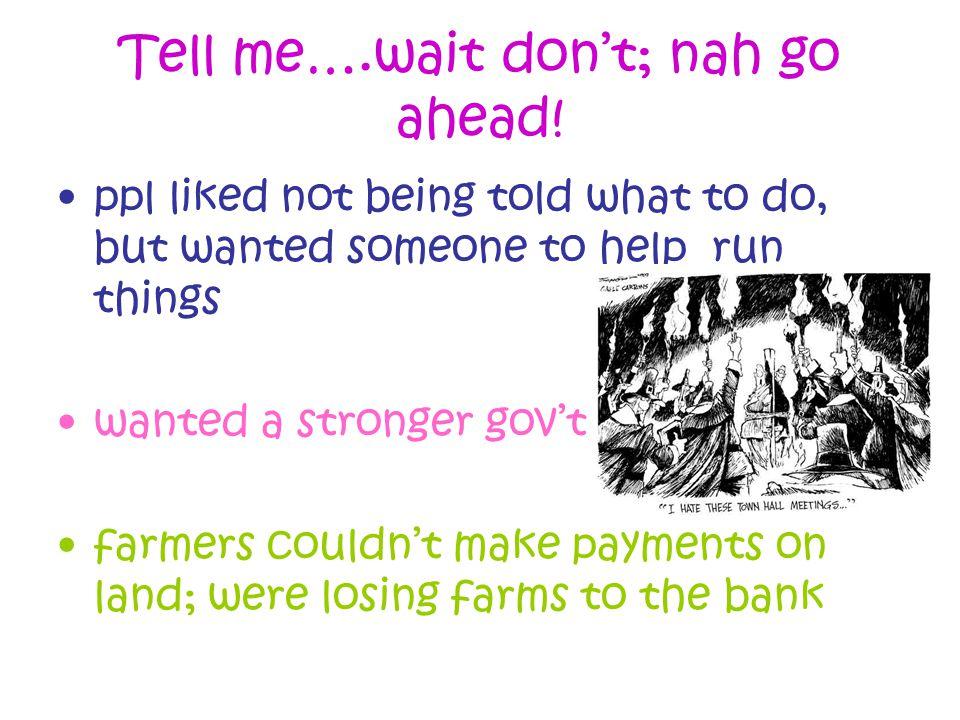 Tell me….wait don't; nah go ahead.
