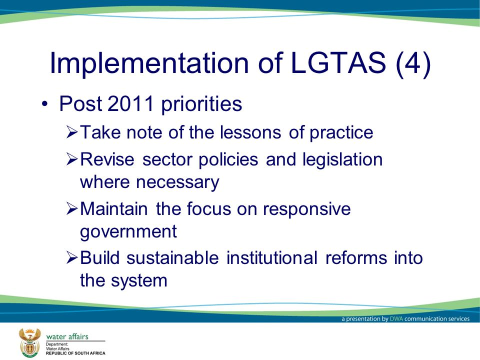 Organisational Structure of the LGTAS Teams MINISTERIAL ADVISORY COMMITTEE NATIONAL COORDINATING UNIT RAPID RESPONSE TEAM TECHNICAL SUPPORT UNITS PROVINCIAL TECHNICAL SUPPORT UNITS FOCAL AREA WORKING GROUPS