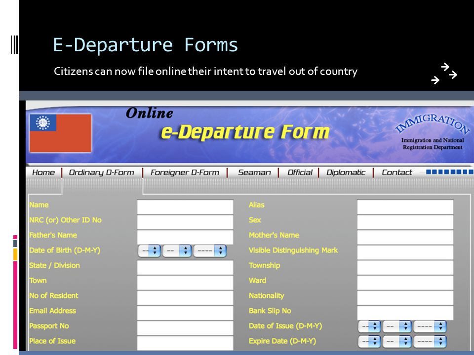 E-Departure Forms Citizens can now file online their intent to travel out of country