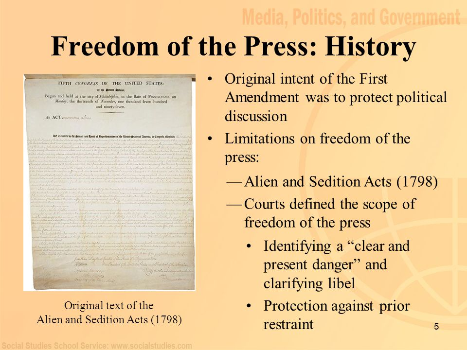 5 Freedom of the Press: History Original intent of the First Amendment was to protect political discussion Limitations on freedom of the press: Origin