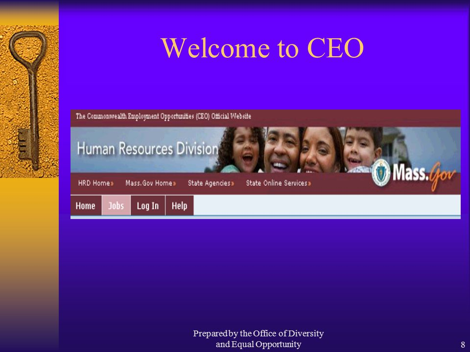 Prepared by the Office of Diversity and Equal Opportunity8 Welcome to CEO