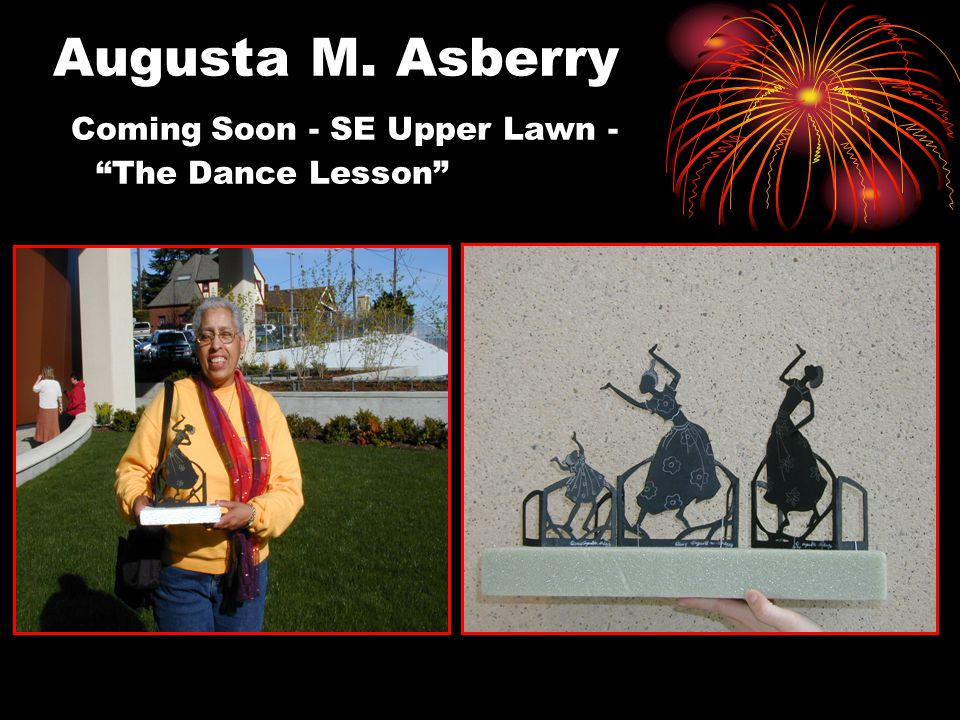 "Augusta M. Asberry Coming Soon - SE Upper Lawn - ""The Dance Lesson"""