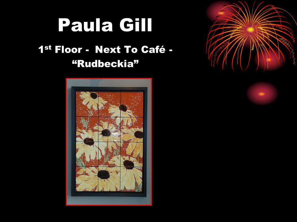 Paula Gill 1 st Floor - Next To Café - Rudbeckia