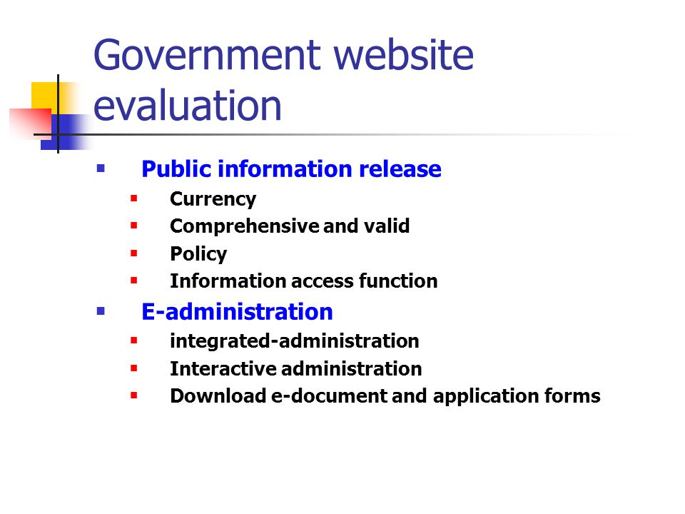 Government website evaluation Public information release Currency Comprehensive and valid Policy Information access function E-administration integrat