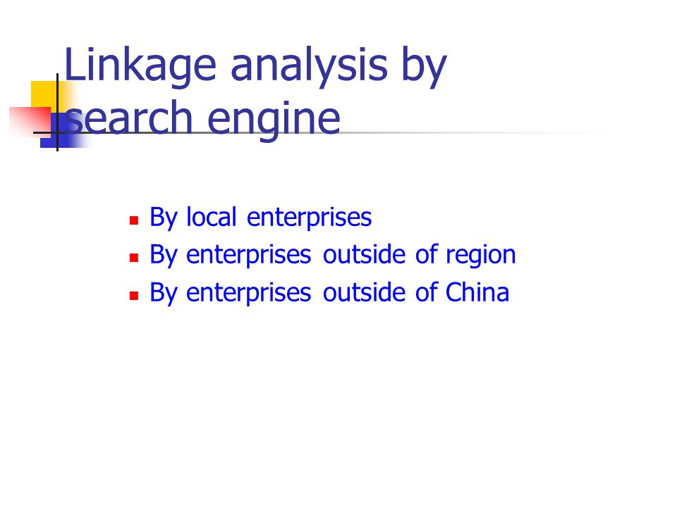 Linkage analysis by search engine By local enterprises By enterprises outside of region By enterprises outside of China