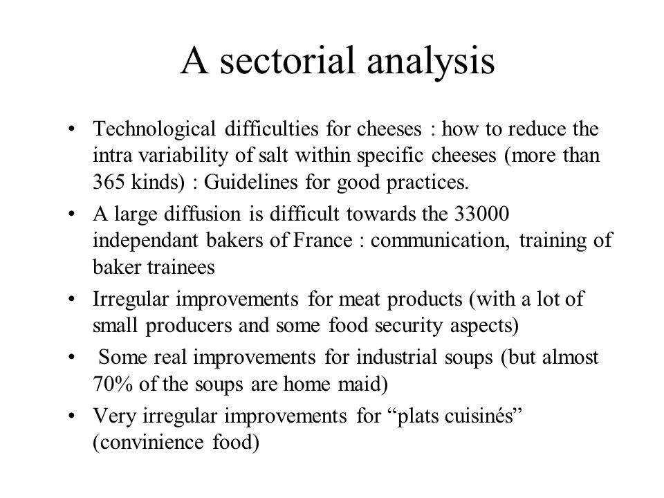 A sectorial analysis Technological difficulties for cheeses : how to reduce the intra variability of salt within specific cheeses (more than 365 kinds) : Guidelines for good practices.