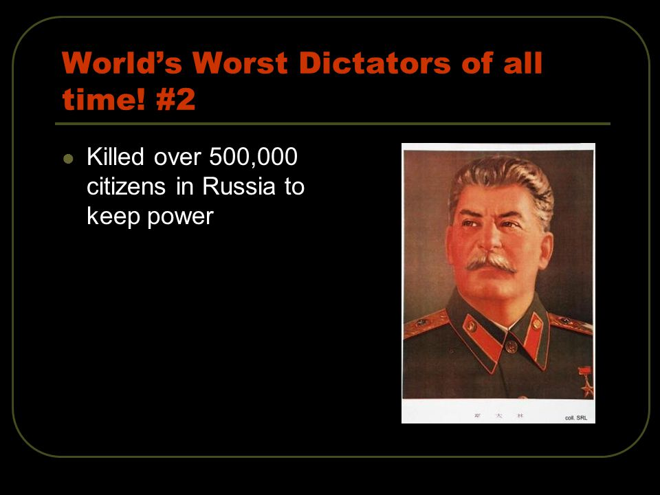 World's Worst Dictators of all time! #2 Killed over 500,000 citizens in Russia to keep power