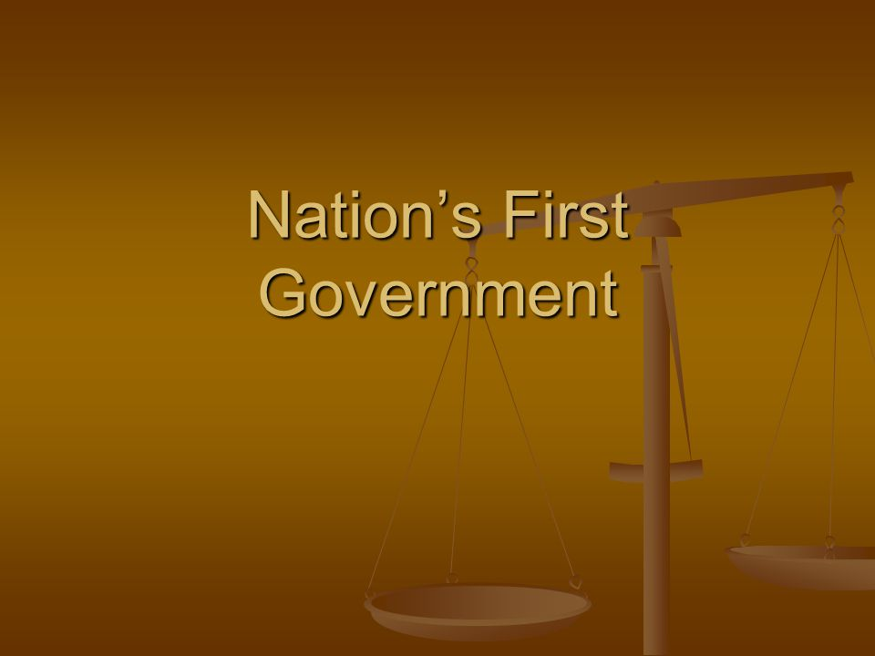 Nation's First Government