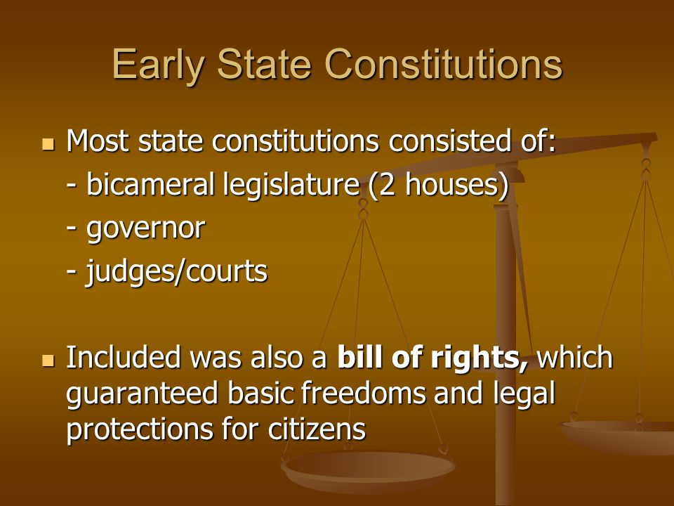 Early State Constitutions The Massachusetts state constitution was different from the other states however in a few ways.