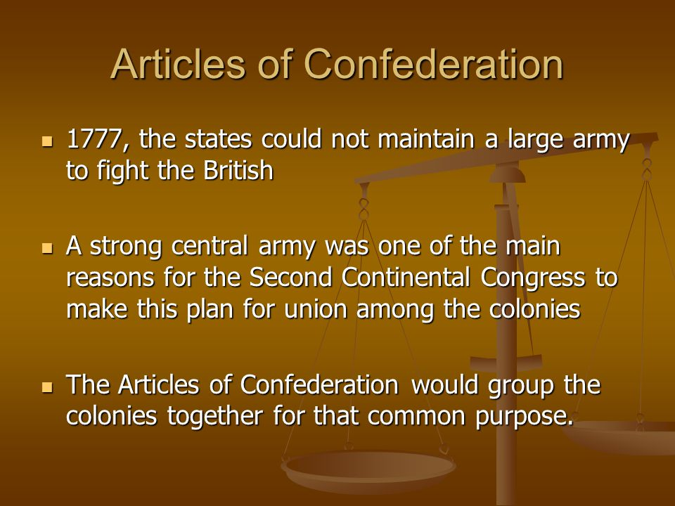 Articles of Confederation In this framework of government, The Articles of Confederation: In this framework of government, The Articles of Confederation: 1.