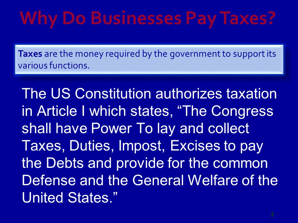Why Do Businesses Pay Taxes.