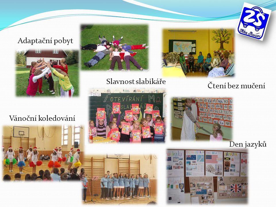Slavnost slabikáře Adaptační pobyt Čtení bez mučení Den jazyků Vánoční koledování