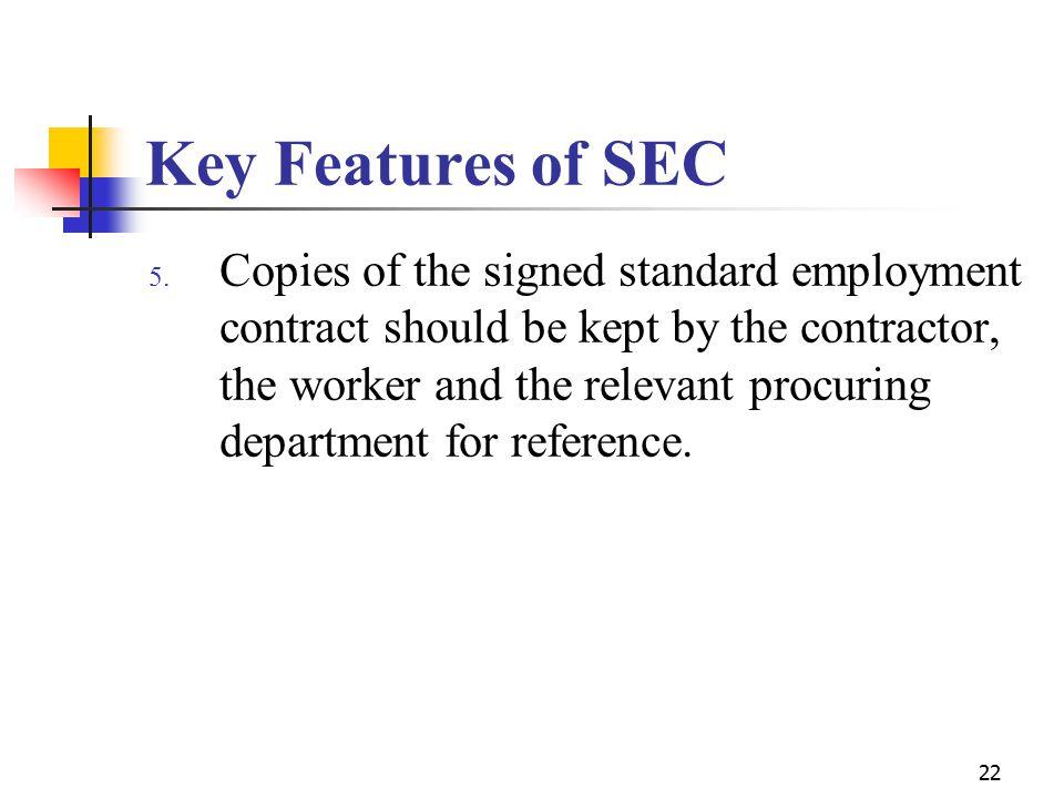 22 Key Features of SEC 5.