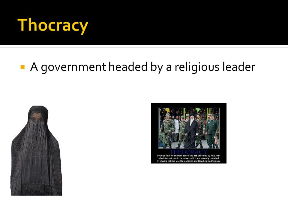  A government headed by a religious leader