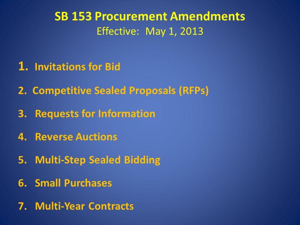 SB 153 Procurement Amendments Effective: May 1, 2013 1.