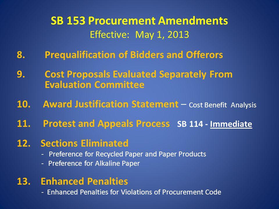 SB 153 Procurement Amendments Effective: May 1, 2013 8.