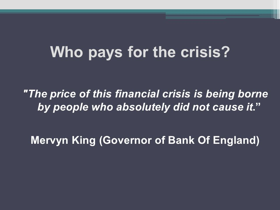 Who pays for the crisis?