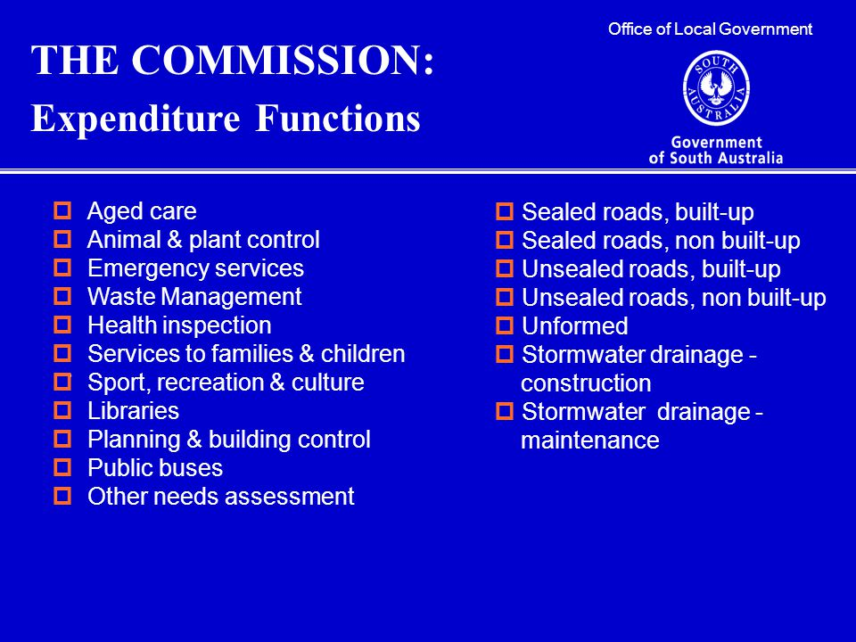 Office of Local Government THE COMMISSION: Expenditure Functions.