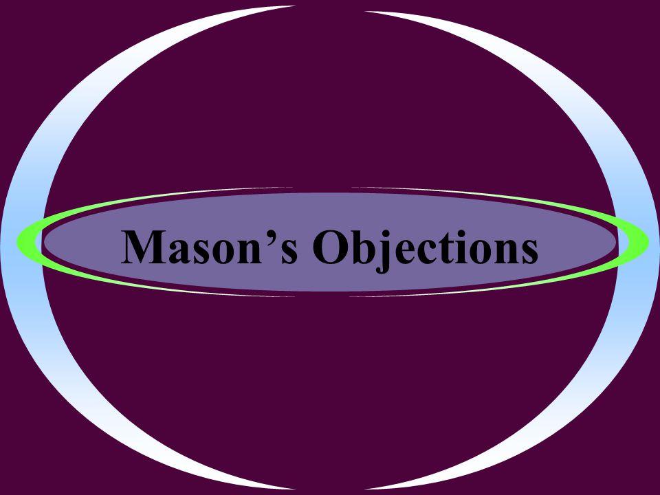 Mason's Objections