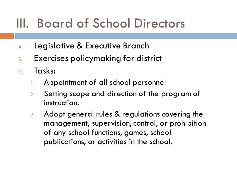 IV.Gettysburg School Board A. School Board is composed of 9 members B.