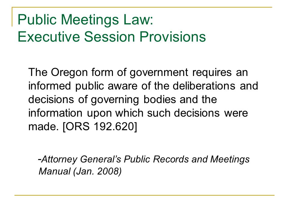 The Oregon form of government requires an informed public aware of the deliberations and decisions of governing bodies and the information upon which such decisions were made.
