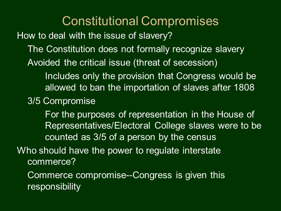 Constitutional Compromises How will states be represented in the government.