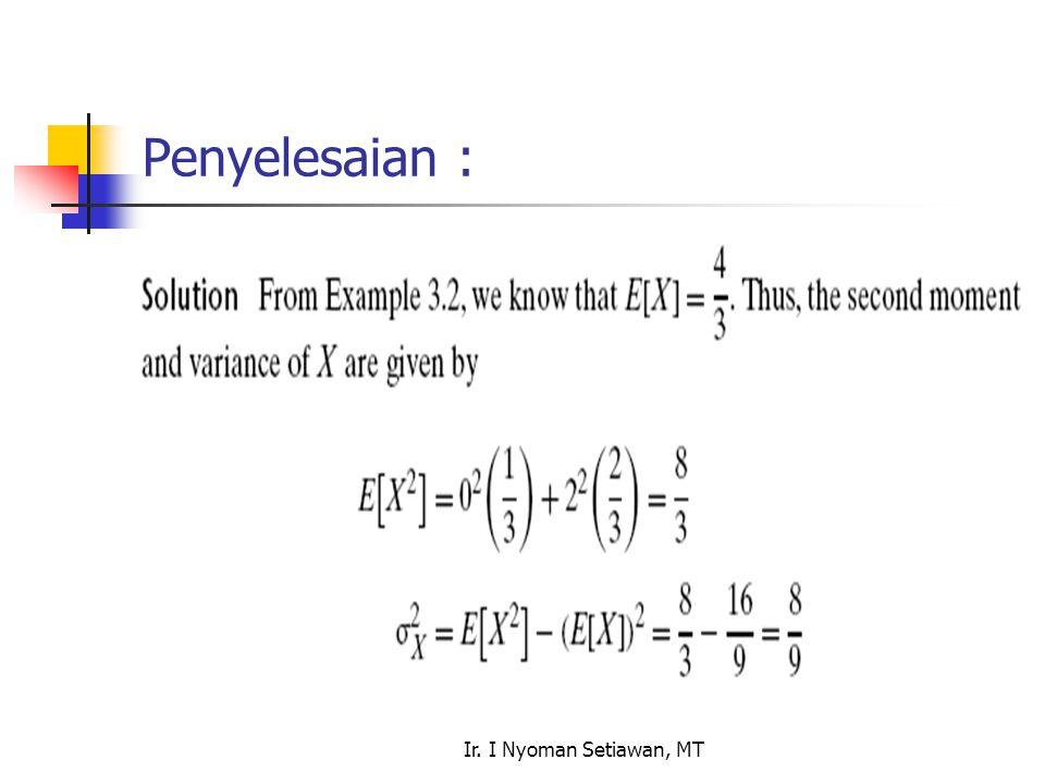 Ir. I Nyoman Setiawan, MT Penyelesaian :