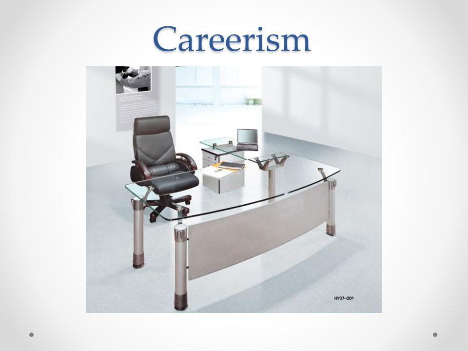 Careerism
