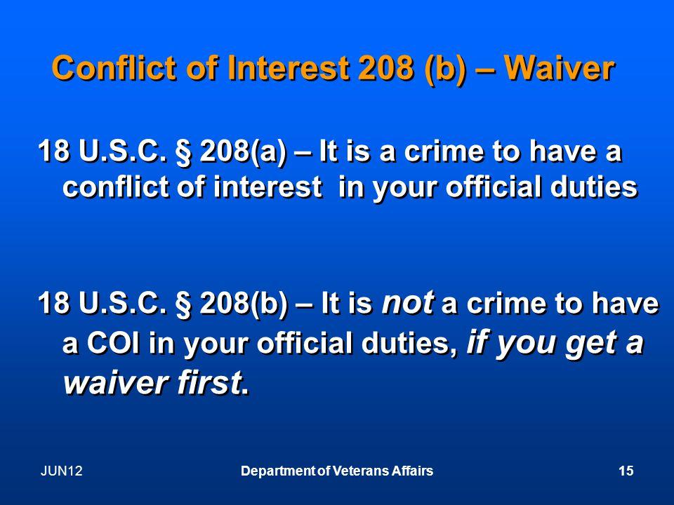 Conflict of Interest 208 (b) – Waiver 18 U.S.C.