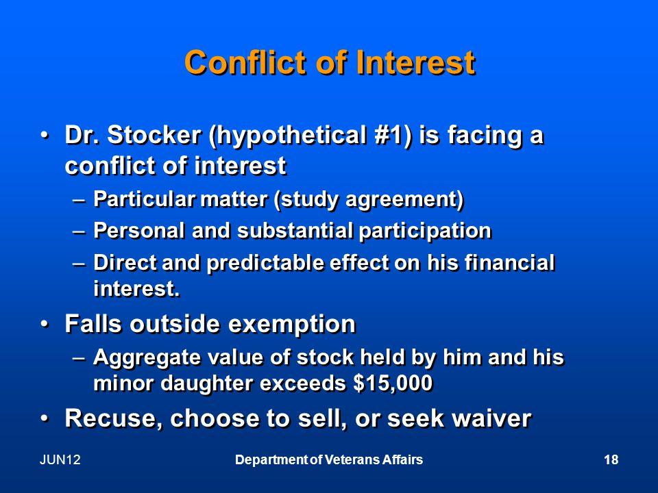 JUN12Department of Veterans Affairs18 Conflict of Interest Dr.