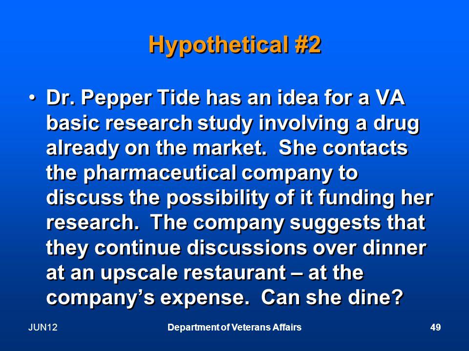 JUN12Department of Veterans Affairs49 Hypothetical #2 Dr.