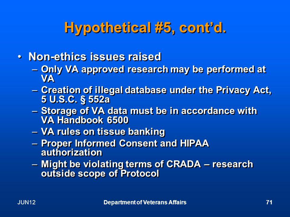 JUN12Department of Veterans Affairs71 Hypothetical #5, cont'd.