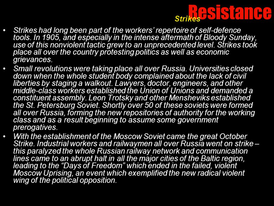 Resistance Strikes had long been part of the workers' repertoire of self-defence tools.