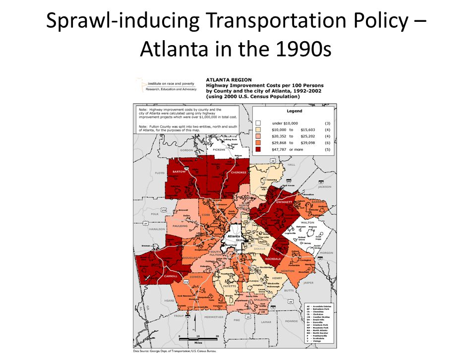 Sprawl-inducing Transportation Policy – Atlanta in the 1990s