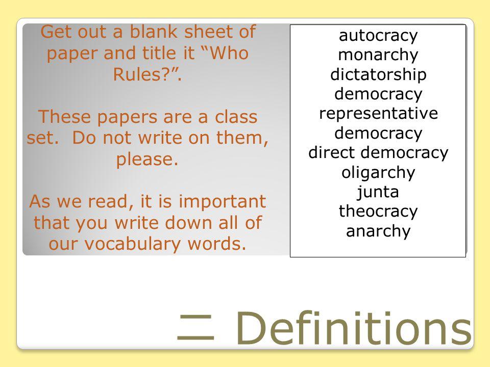 二 Definitions Get out a blank sheet of paper and title it Who Rules? .